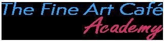 The Fine Art Cafe Academy