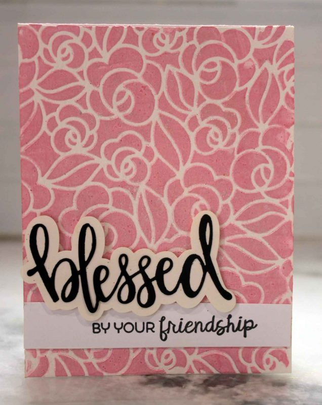 blessed-by-your-friendship-gesso